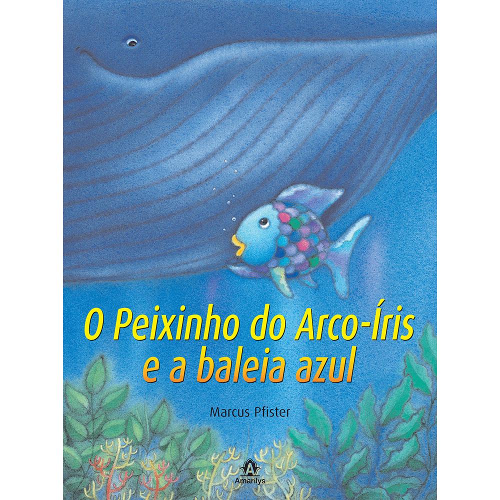 O-Peixinho-do-Arco-iris-e-a-baleia-azul