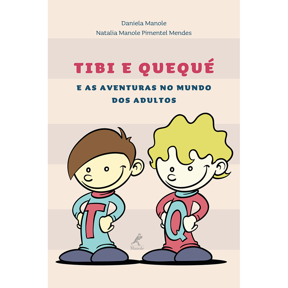 Tibi-e-Queque-e-as-aventuras-no-mundo-dos-adultos