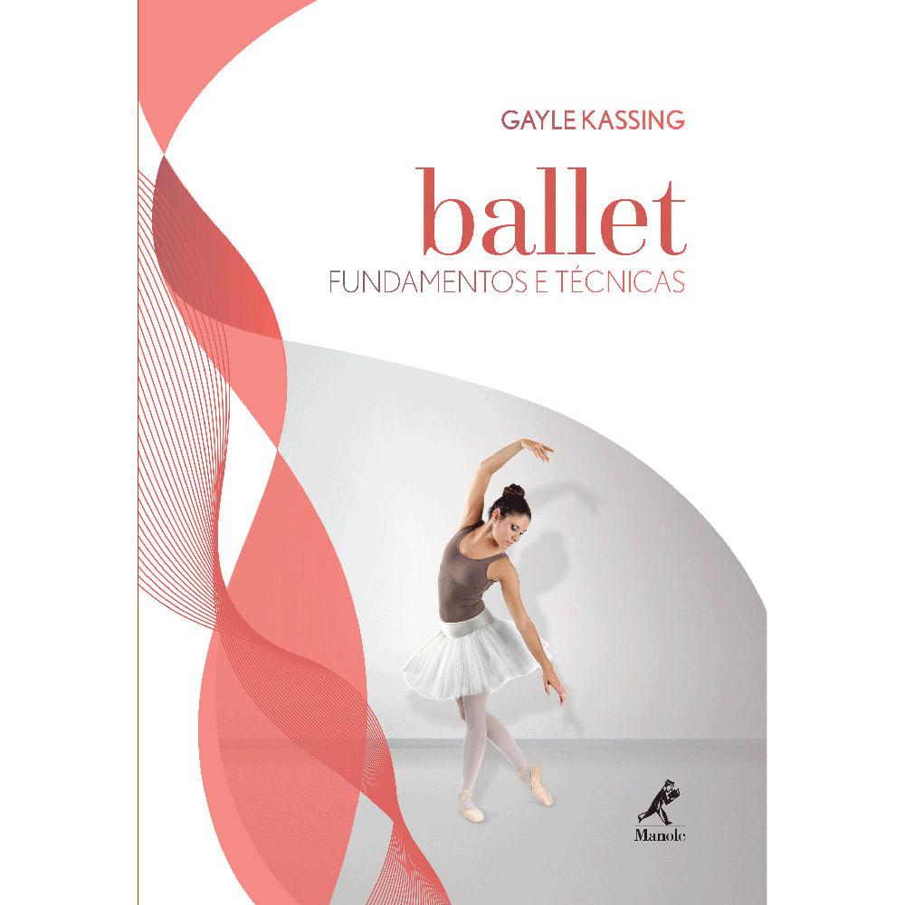 Ballet--Fundamentos-e-tecnicas---1ª-Edicao
