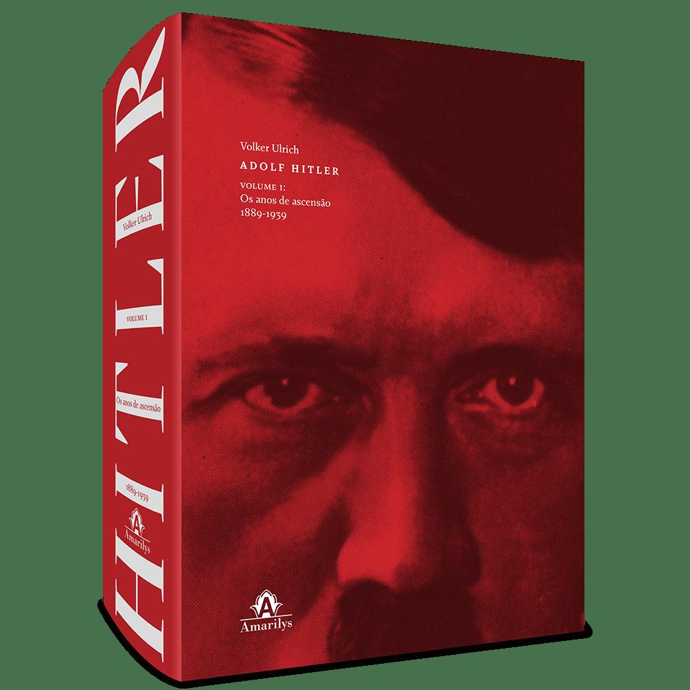 Adolf-Hitler--Os-anos-de-ascensao-1889-1939-Vol.1-