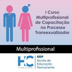i-curso-multiprofissional-de-capacitacao-no-processo-transexualizador-multiprofissional