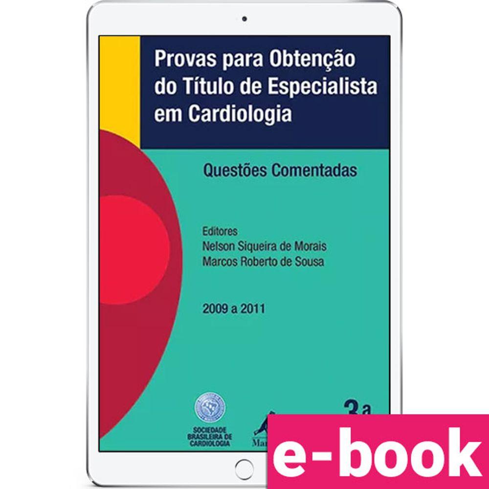 Provas-para-obtencao-do-titulo-de-especialista-em-cardiologia-Questoes-comentadas-2009-a-2011-3-EDICAO