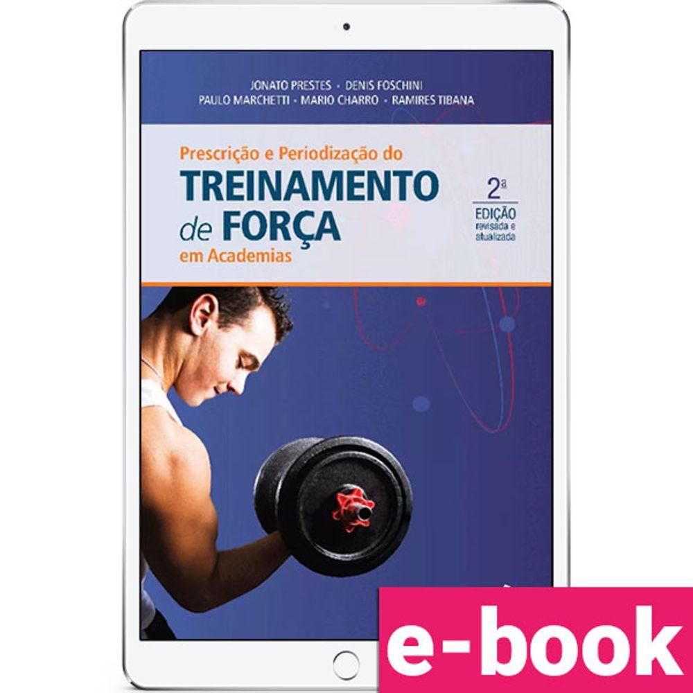 Prescricao-e-periodizacao-do-treinamento-de-forca-em-academias-2-EDICAO