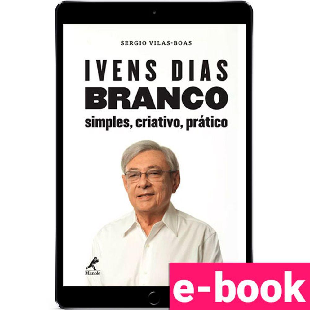 Ivens-Dias-Branco-simples-criativo-pratico-1-EDICAO