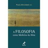 A-Filosofia-como-Medicina-da-Alma