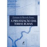 A-Privatizacao-Das-Terras-Rurais