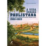 A-vida-urbana-paulistana-vista-pela-administracao-municipal--1562-1822-