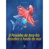O-Peixinho-do-Arco-iris-descobre-o-fundo-do-mar