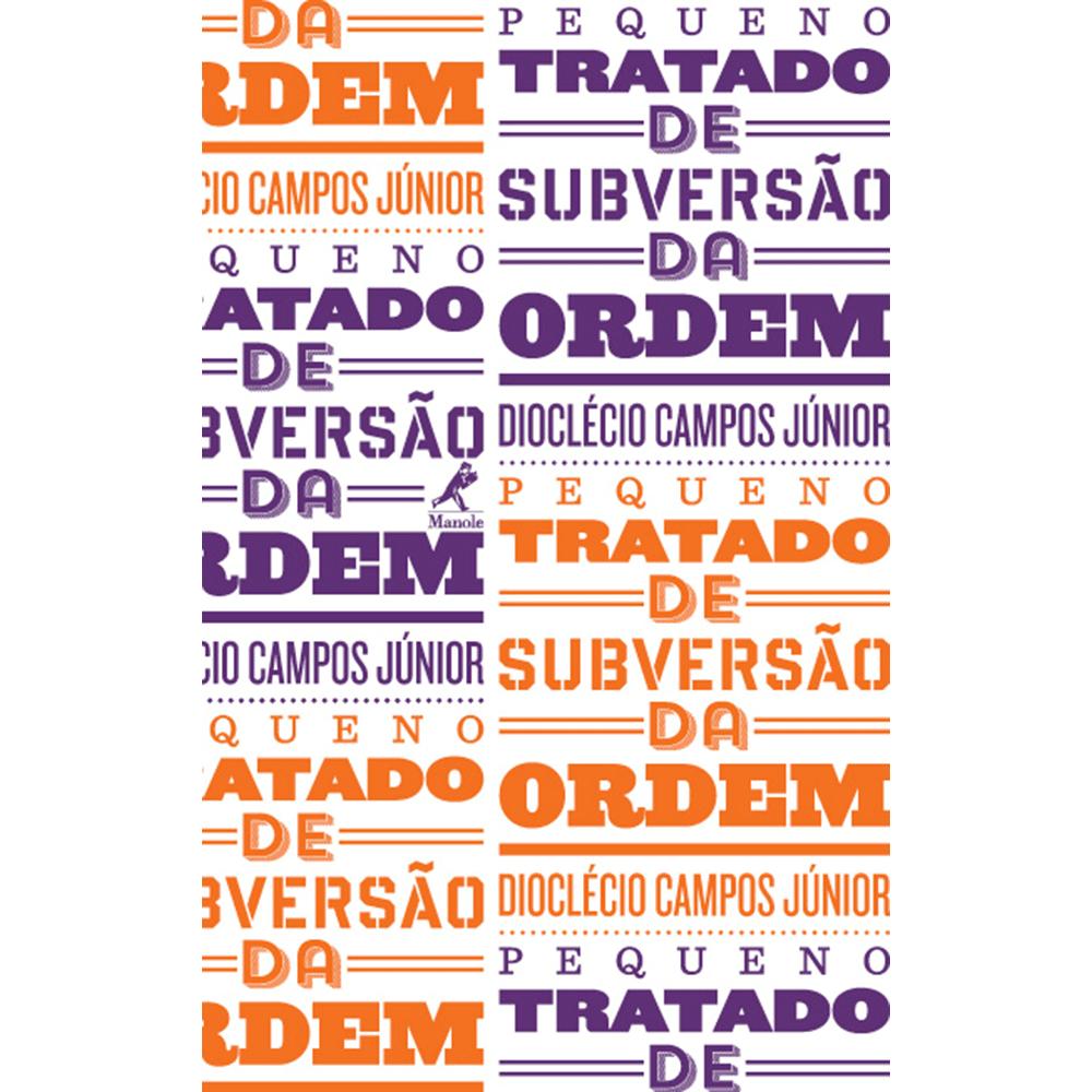 Pequeno-Tratado-De-Subversao-Da-Ordem