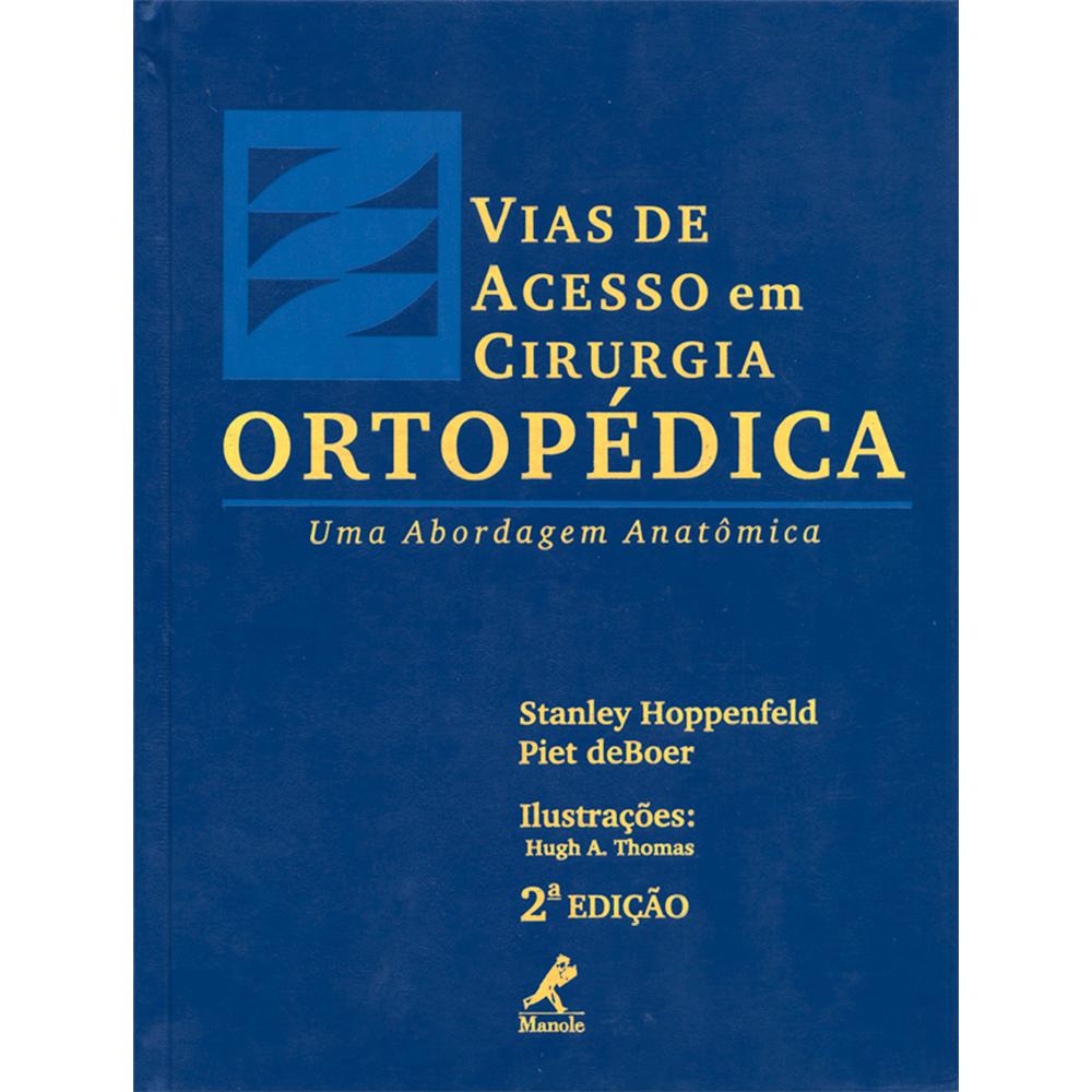 Vias-de-Acesso-em-Cirurgia-Ortopedica