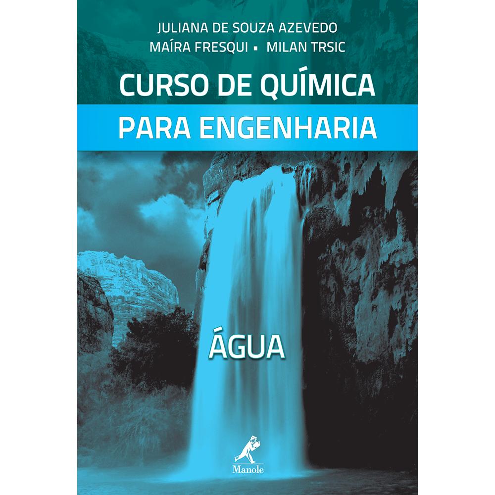 Curso-de-Quimica-Para-Engenharia--Agua-Vol.3
