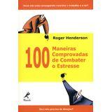 100-Maneiras-Comprovadas-de-Combater-o-Estresse
