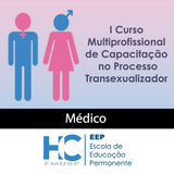 i-curso-multiprofissional-de-capacitacao-no-processo-transexualizador-medico