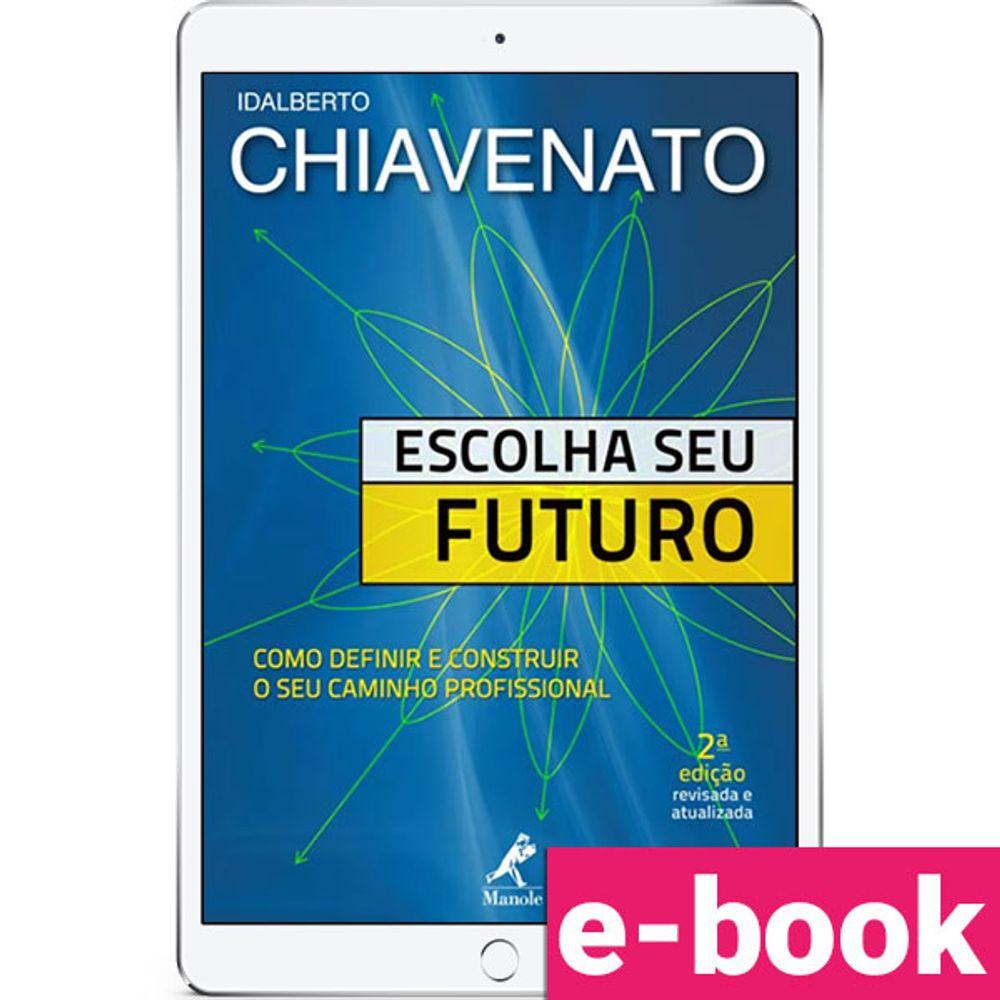 Escolha-seu-futuro-Como-definir-e-construir-o-seu-caminho-profissional-1-EDICAO