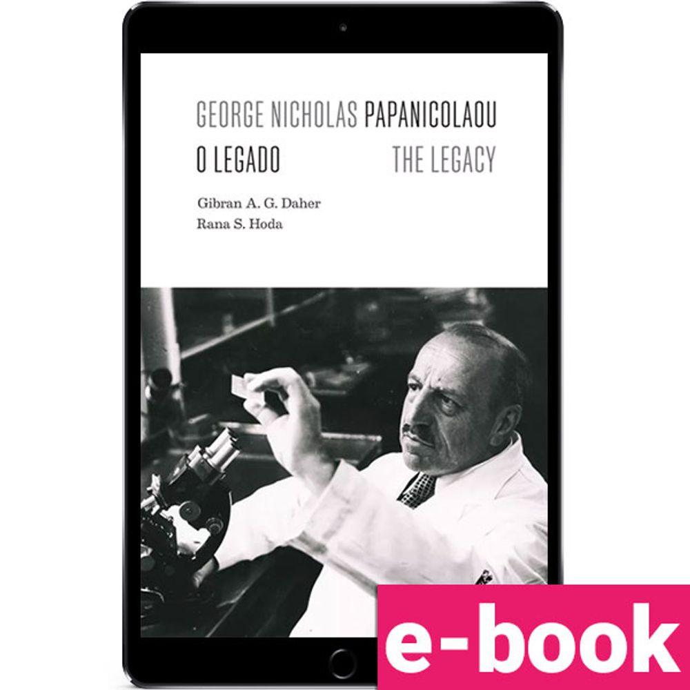 George-Nicholas-Papanicolaou-O-LegadoThe-Legacy-1-EDICAO