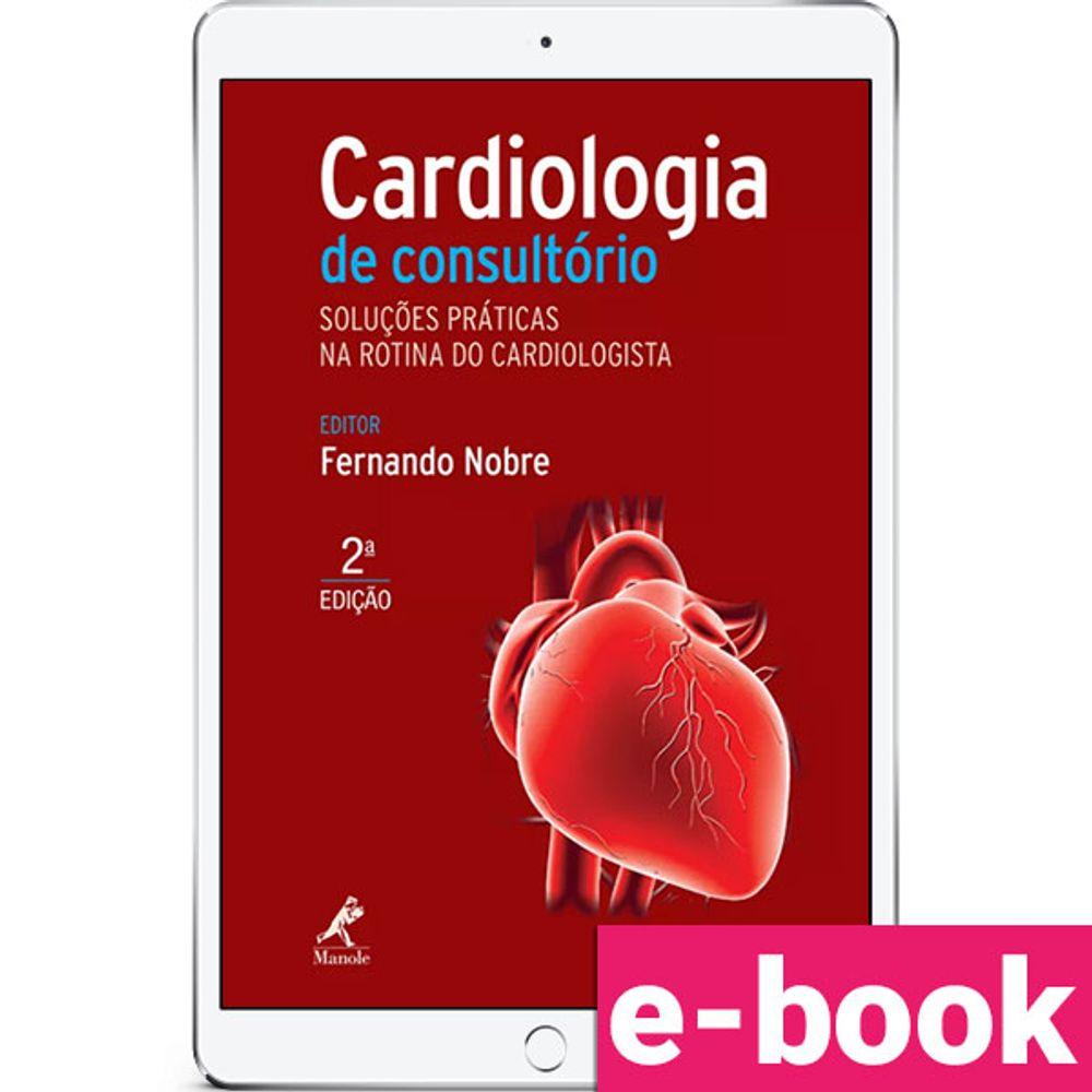 Cardiologia-de-consultorio-Solucoes-praticas-na-rotina-do-cardiologista-2-EDICAO