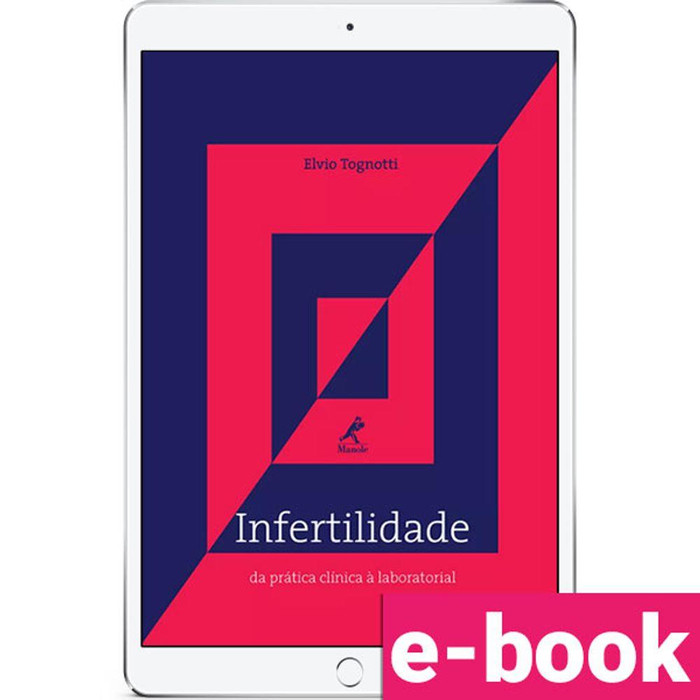 Infertilidade-da-pratica-clinica-a-laboratorial-1-EDICAO