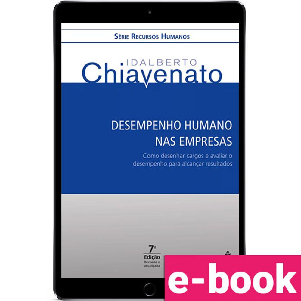 Desempenho-humano-nas-empresas-Como-desenhar-cargos-e-avaliar-o-desempenho-para-alcancar-resultados-7-EDICAO