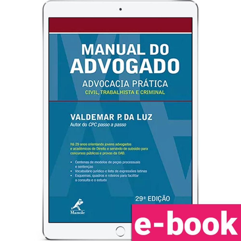 Manual-do-Advogado-Advocacia-Pratica-Civil-Trabalhista-e-Criminal-29-EDICAO