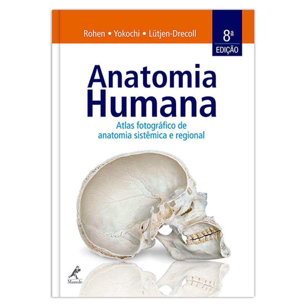 anatomia-humana-atlas-fotografico-de-anatomia-sistemica-e-regional-8-edicao