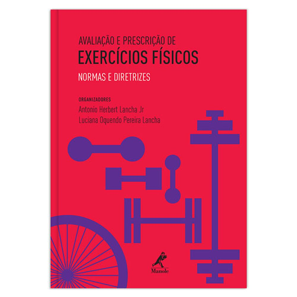 avaliacao-e-prescricao-de-exercicios-fisicos-normas-e-diretrizes-1-edicao