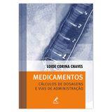 medicamentos-calculos-de-dosagens-e-vias-de-administracao-1-edicao
