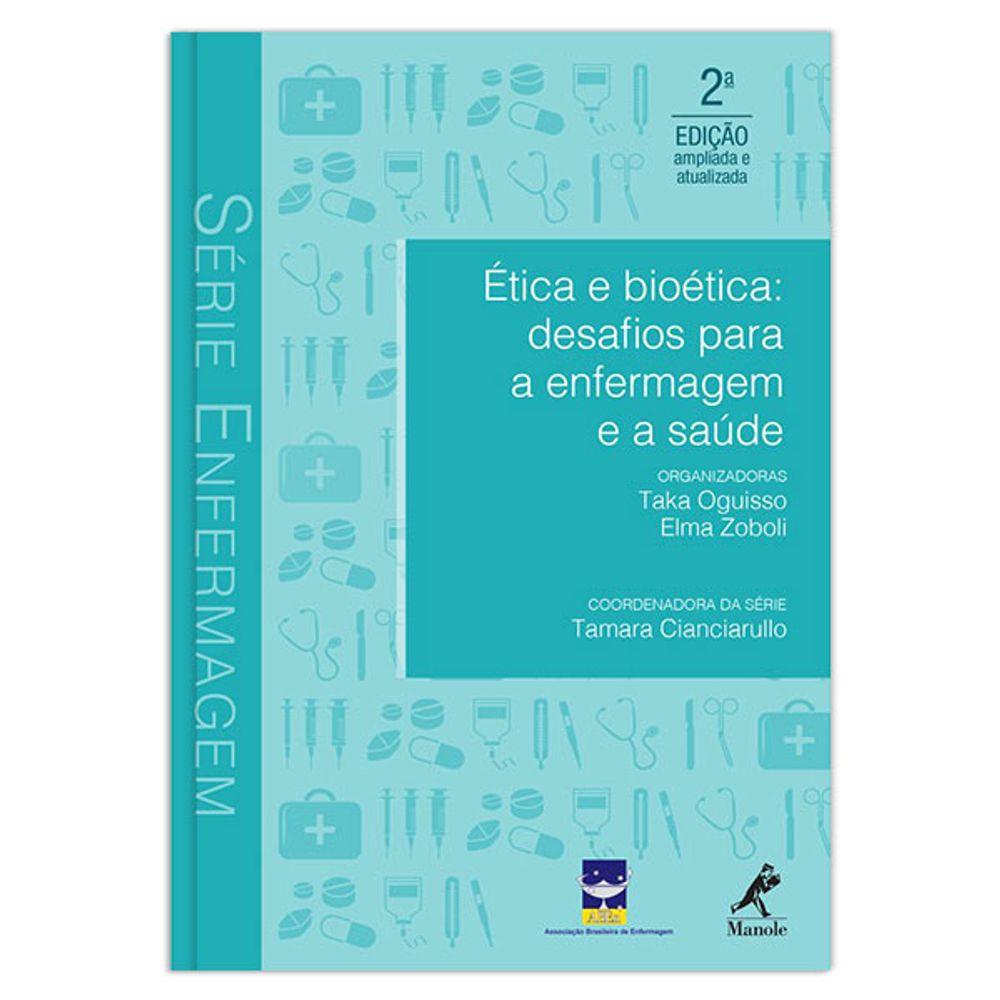 etica-e-bioetica-desafios-para-a-enfermagem-e-a-saude-2-edicao