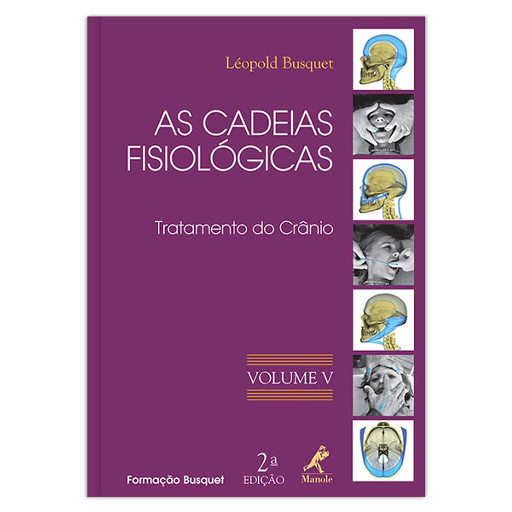 as-cadeias-fisiologicas-tratamento-do-cranio-vol-5-2-edicao