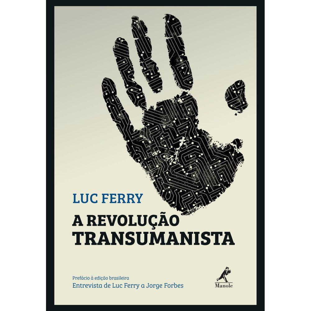 A-REVOLUCAO-TRANSUMANISTA