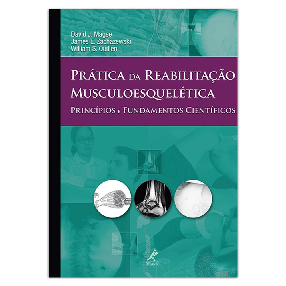 pratica-da-reabilitacao-musculoesqueletica-principios-e-fundamentos-cientificos-1-edicao