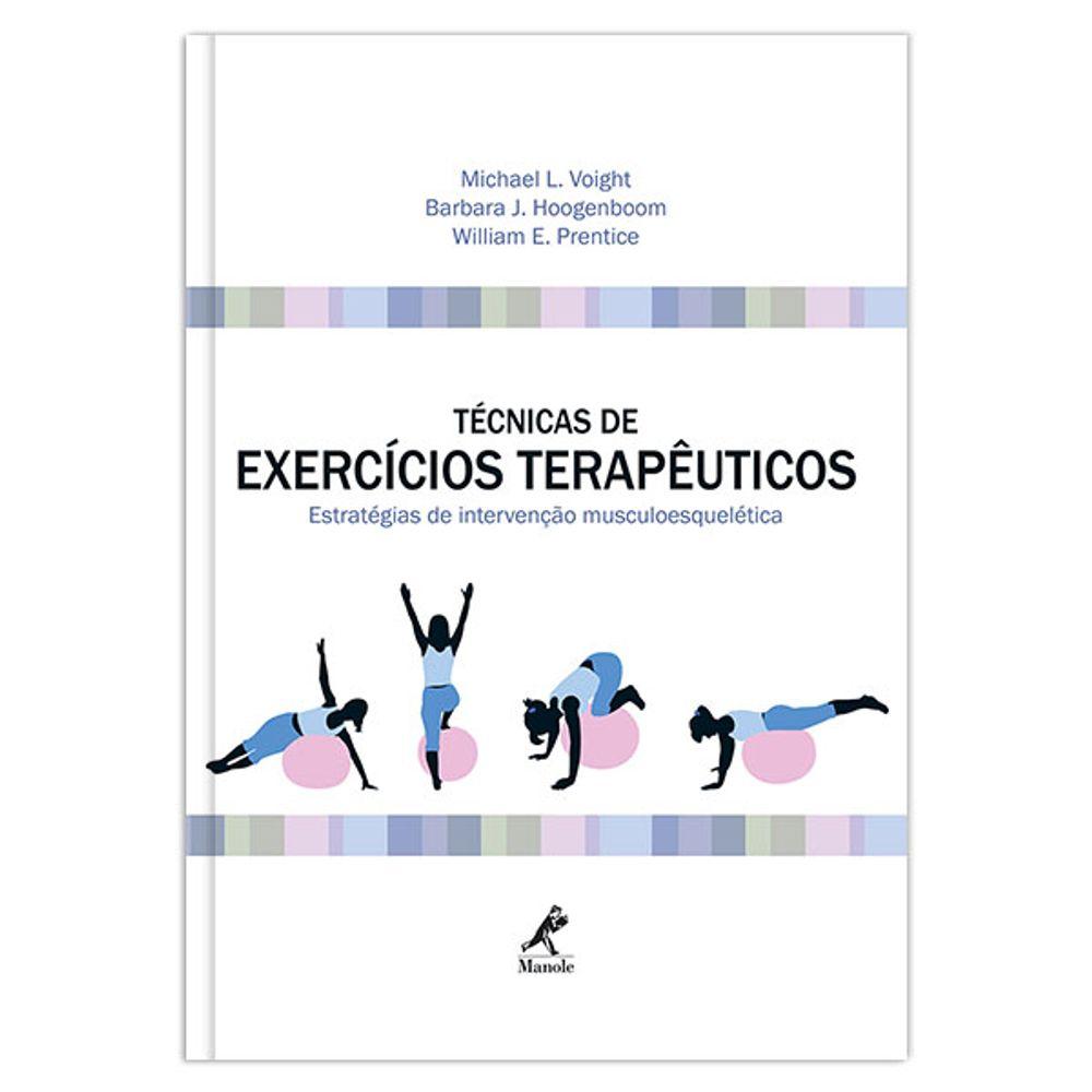 tecnicas-de-exercicios-terapeuticos-estrategias-de-intervencao-musculoesqueletica-1-edicao