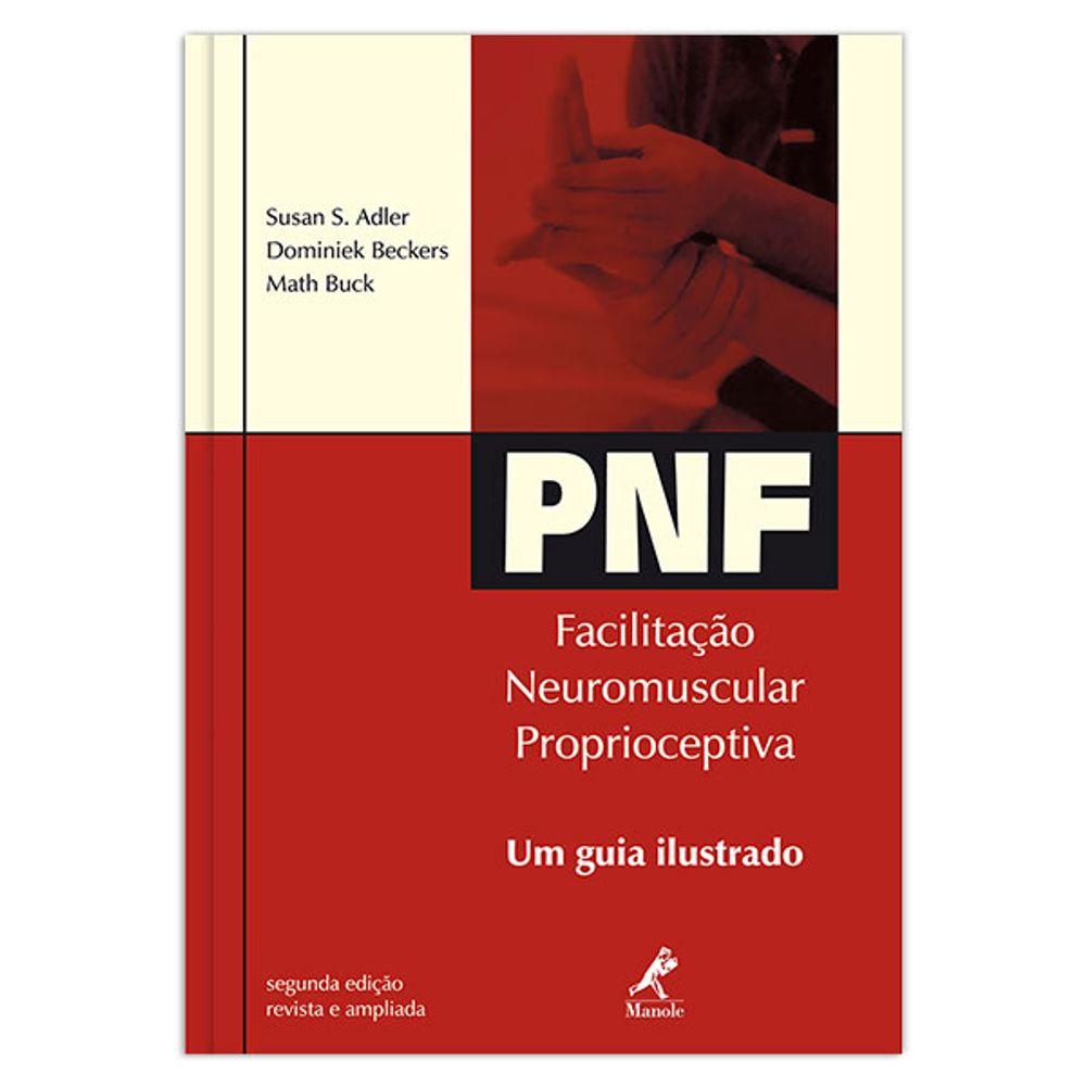 pnf-facilitacao-neuromuscular-proprioceptiva-um-guia-ilustrado-2-edicao