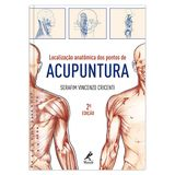 localizacao-anatomica-dos-pontos-de-acupuntura-2-edicao