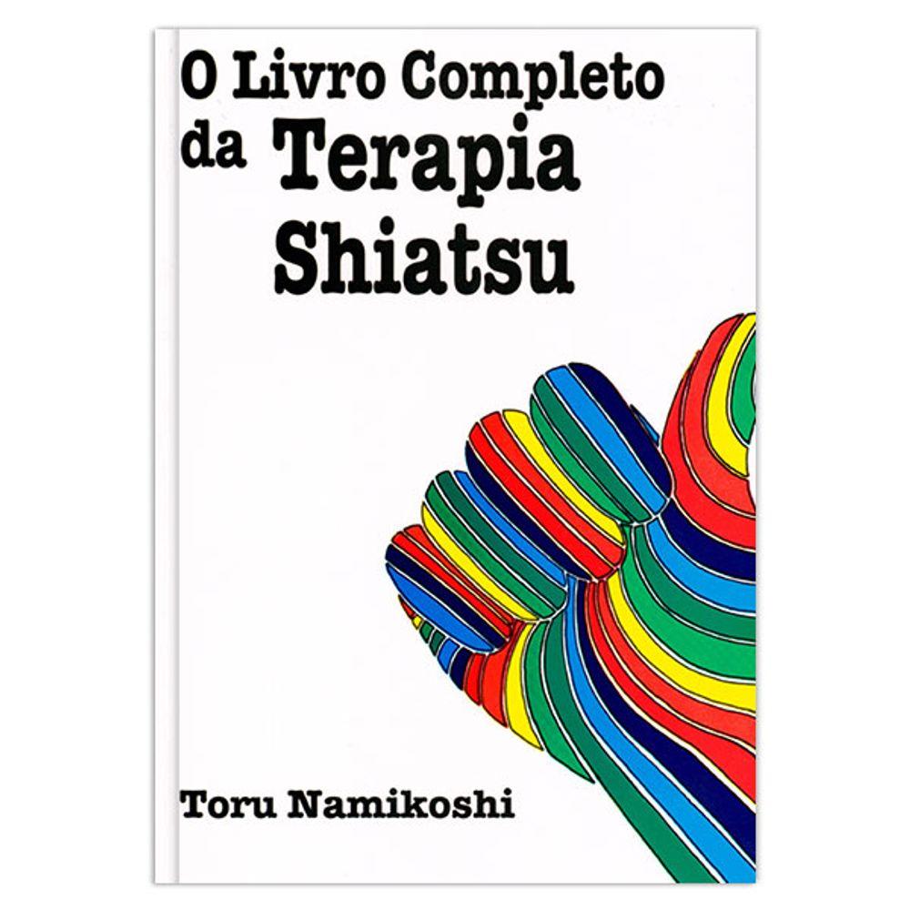 o-livro-completo-da-terapia-shiatsu-1-edicao