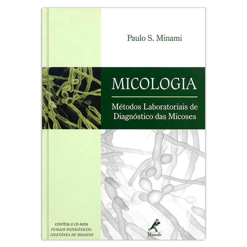 micologia-metodos-laboratoriais-de-diagnostico-das-micoses-1-edicao