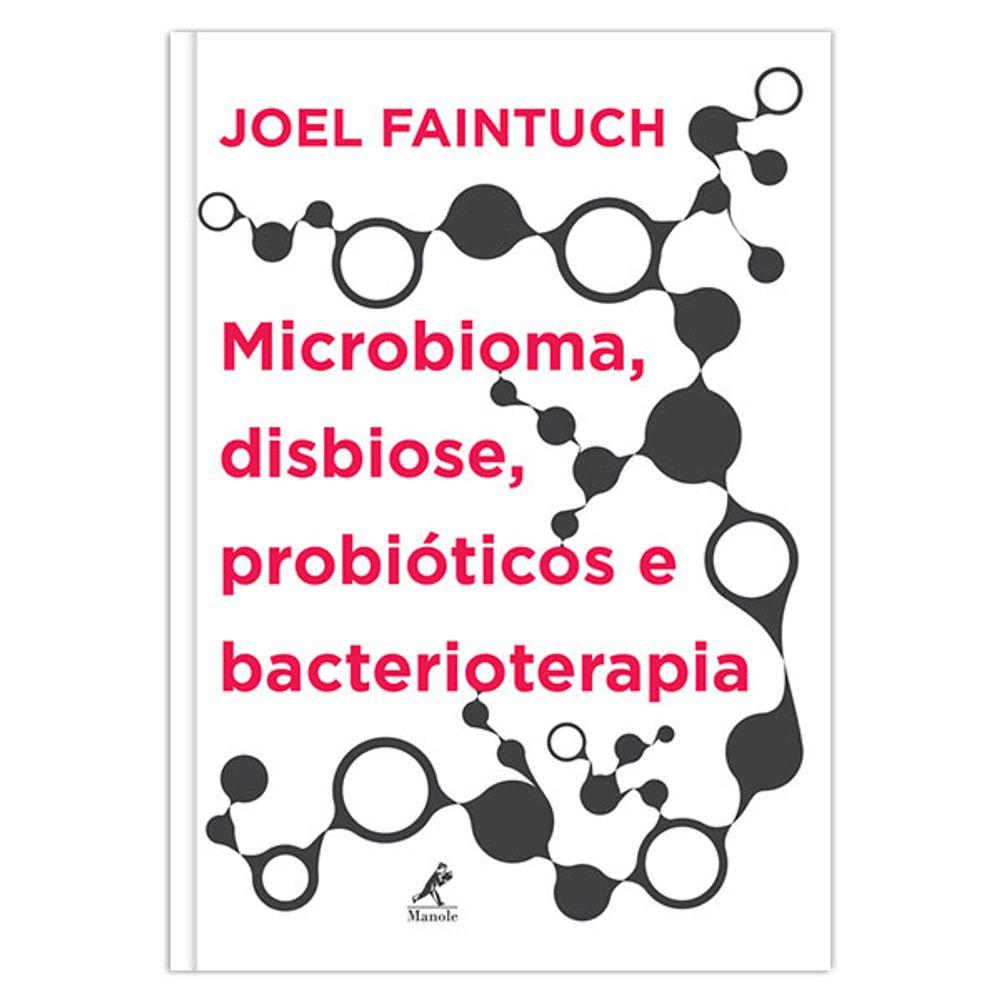 microbioma-disbiose-probioticos-e-bacterioterapia
