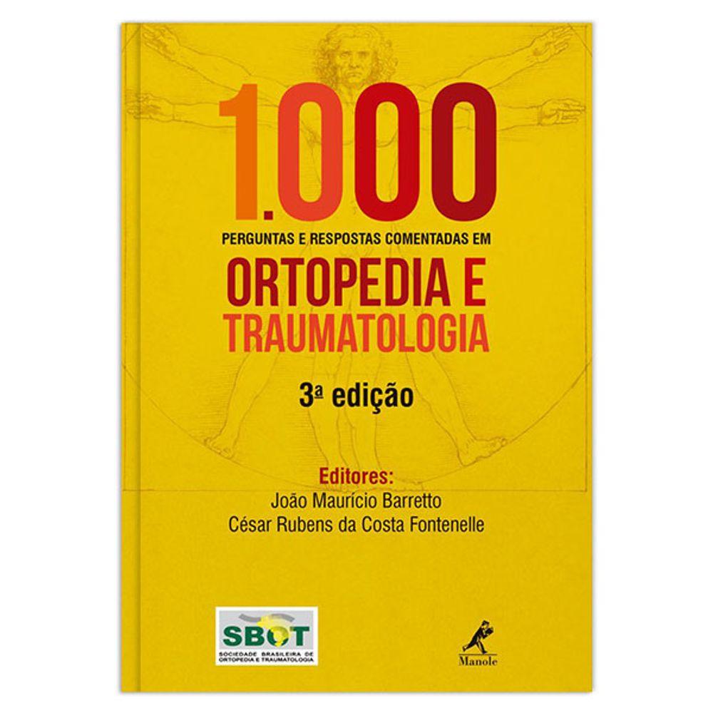 1000-perguntas-e-respostas-comentadas-em-ortopedia-e-traumatologia-3-edicao