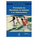 prevencao-da-obesidade-na-infancia-e-na-adolescencia-exercicio-nutricao-e-psicologia-2-edicao