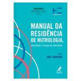 manual-da-residencia-de-nutrologia-obesidade-e-cirurgia-da-obesidade-1-edicao