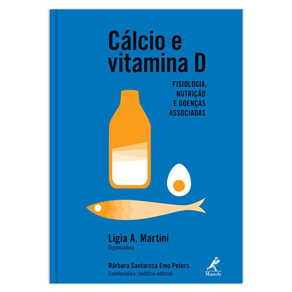 calcio-e-vitamina-d-fisiologia-nutricao-e-doencas-associadas