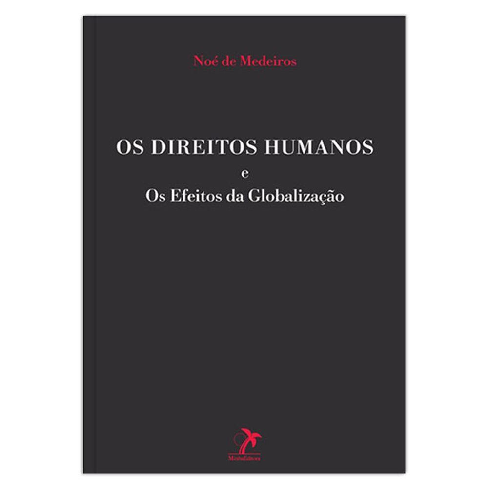 os-direitos-humanos-e-os-efeitos-da-globalizacao-1-edicao