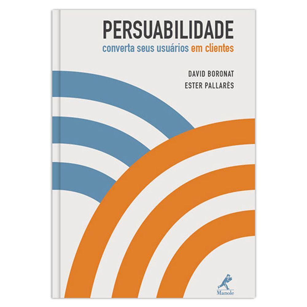 persuabilidade-converta-seus-usuarios-em-clientes-1-edicao