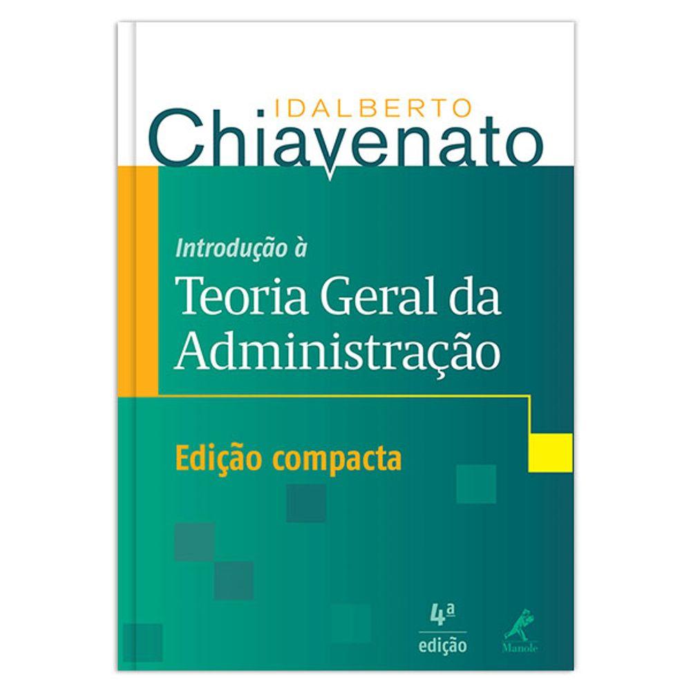 livro teoria geral da administrao idalberto chiavenato pdf