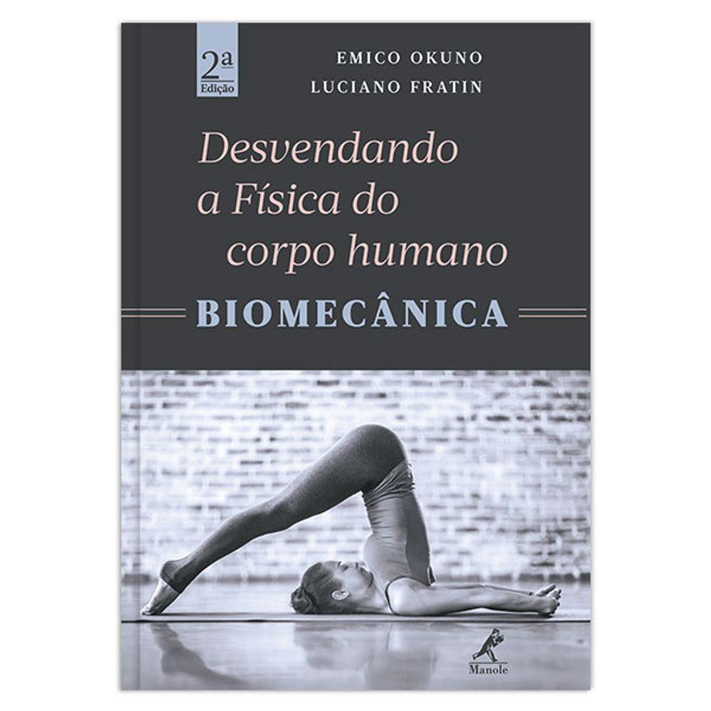 desvendando-a-fisica-do-corpo-humano-biomecanica-2-edicao