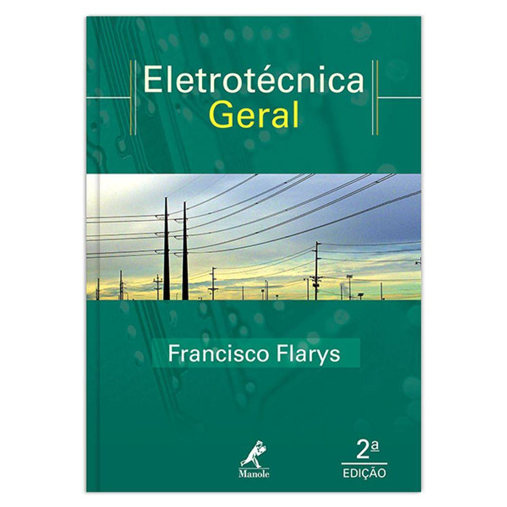 eletrotecnica-geral-teoria-e-exercicios-resolvidos-2-edicao