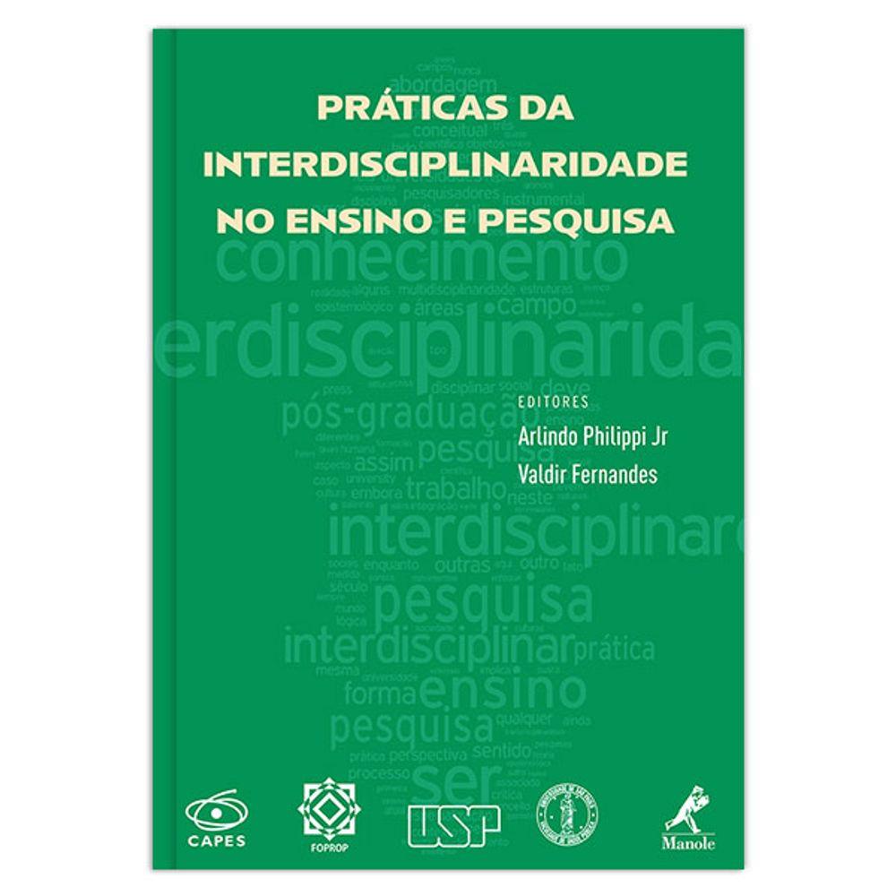 praticas-da-interdisciplinaridade-no-ensino-e-pesquisa-1-edicao