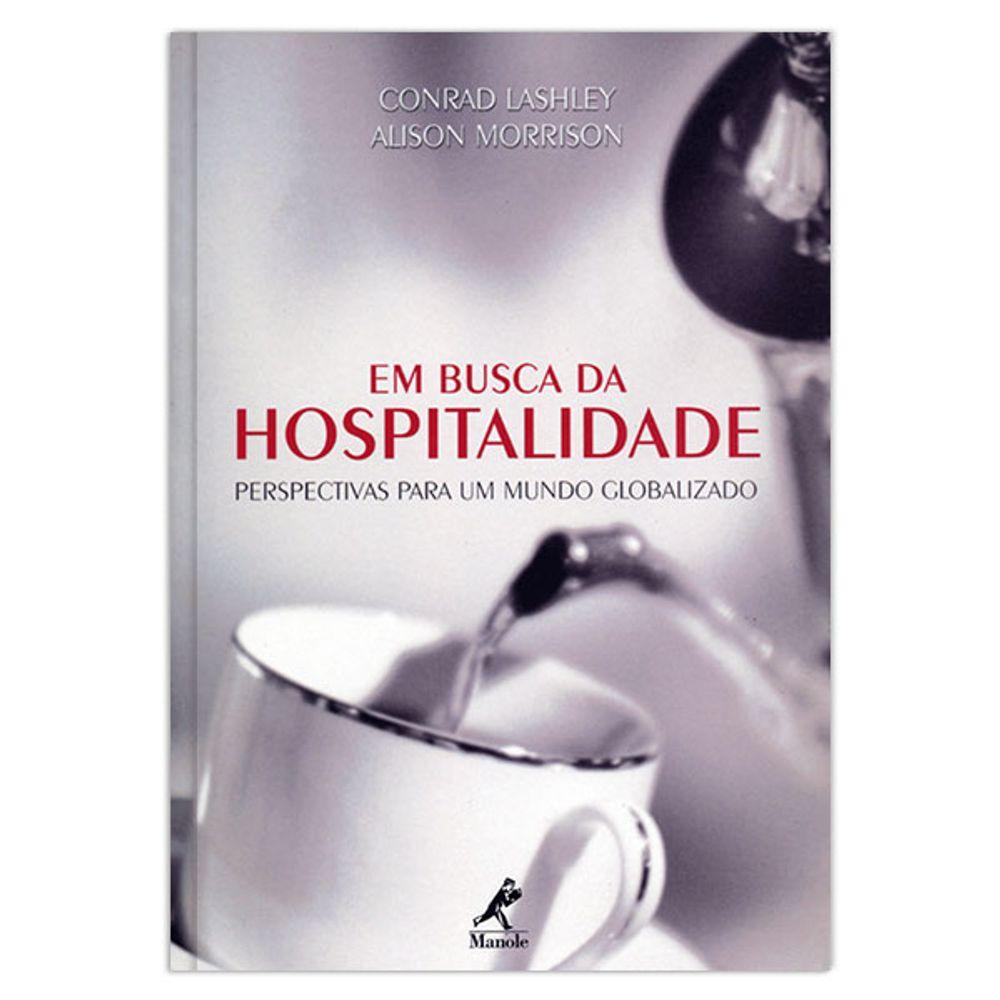em-busca-da-hospitalidade-perspectivas-para-um-mundo-globalizado-1-edicao