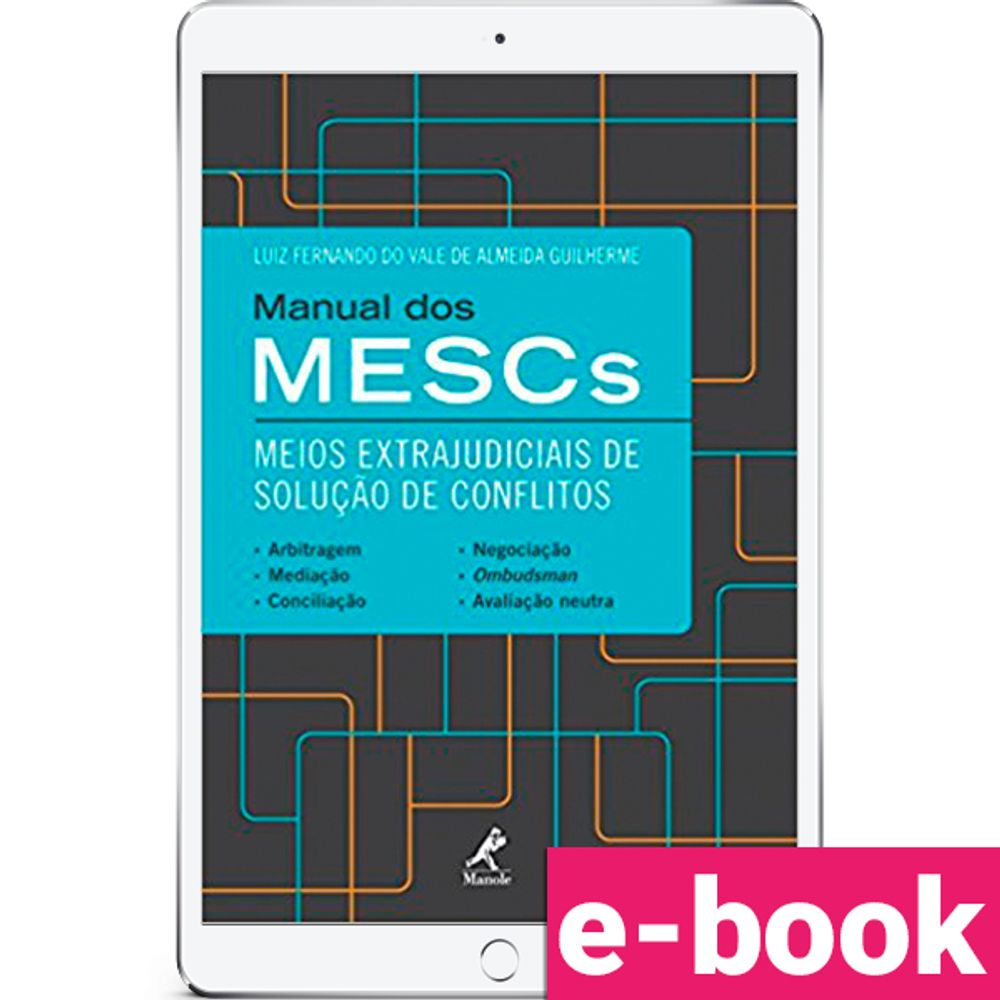 manual-dos-mescs-meios-extrajudiciais-de-solucao-de-conflitos-1-edicao
