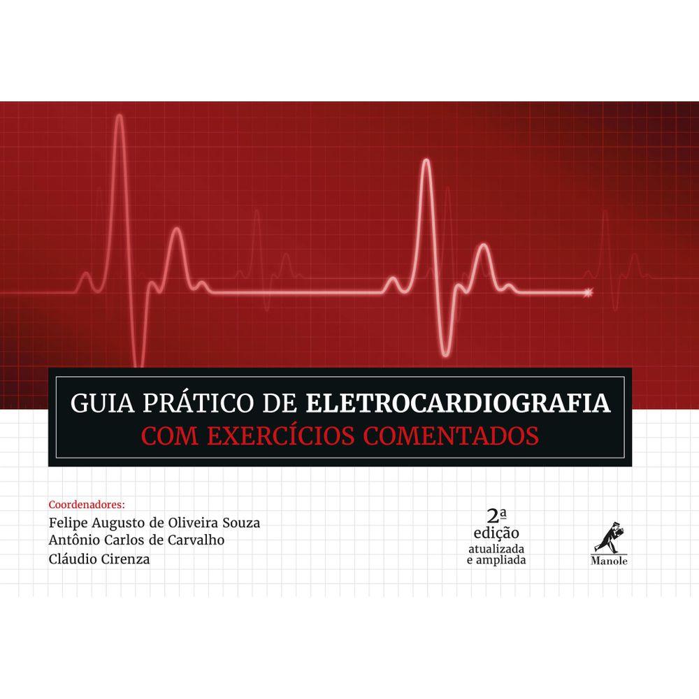 GUIA-PRATICO-DE-ELETROCARDIOGRAFIA-COM-EXERCICIOS-COMENTADOS-–-2ª-EDICAO