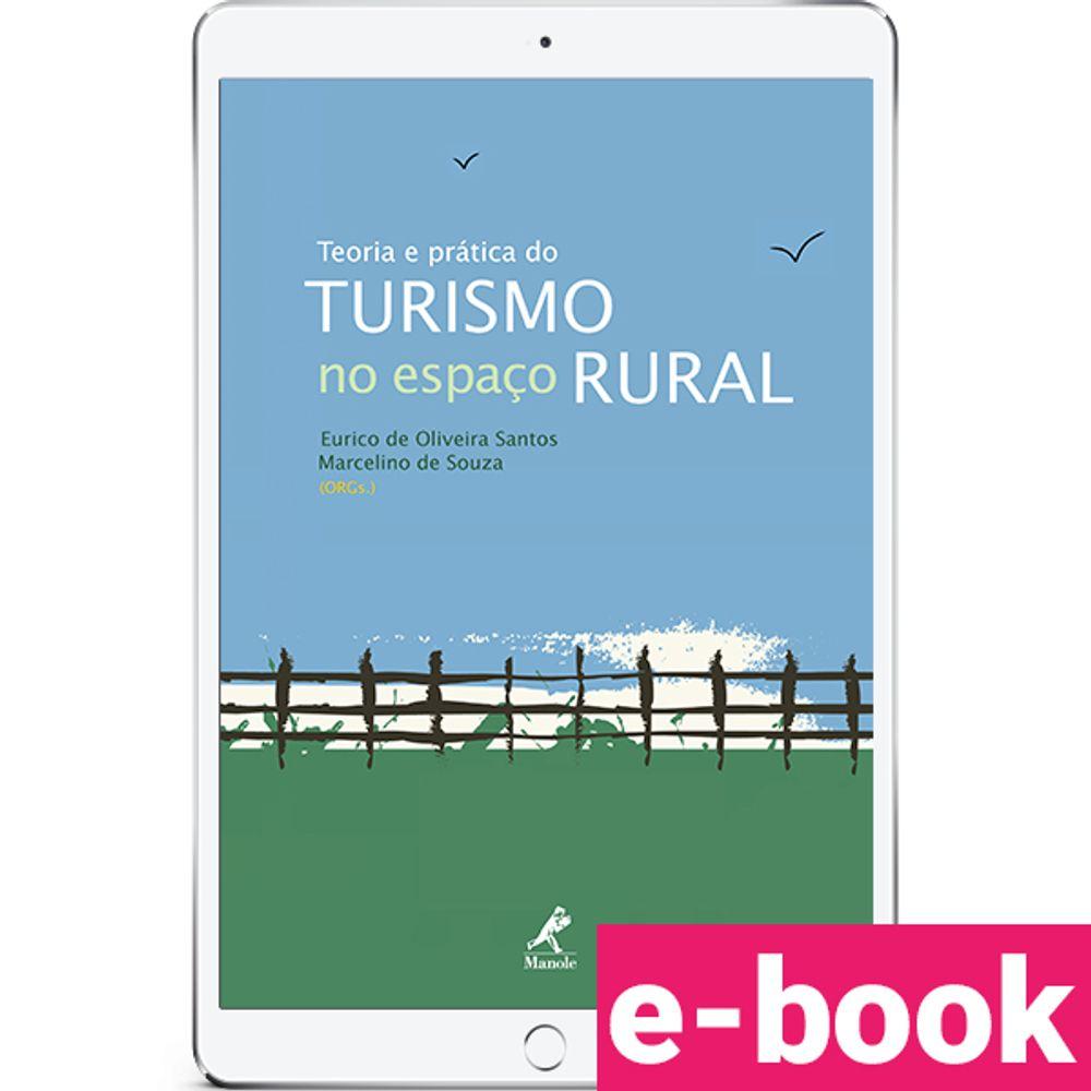 teoria-e-pratica-do-turismo-no-espaco-rural-1-edicao